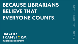 Because librarians believe that everyone counts