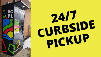 "Picture of the Library's locker with the text ""24/7 Curbside Pickup)"
