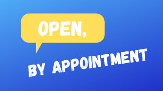 Open, by appointment