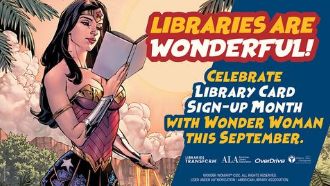 Libraries are wonderful-sign up for library card month