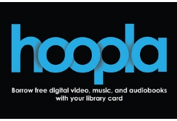 hoopla borrow ebooks, movies, music and more with library card
