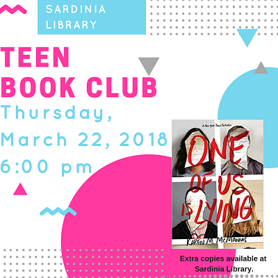 _Teen Book Club Thursday, March 22, 2018 at 6:00pm _one of us is lying by Karen McManus