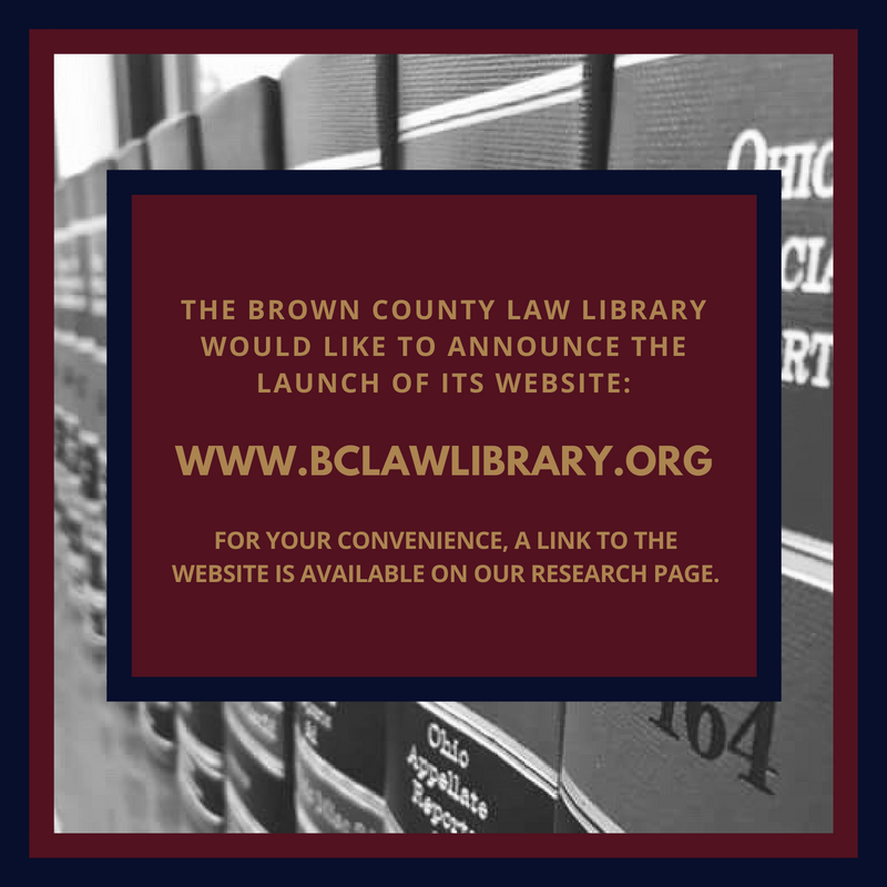 The Brown County Law Library Website is now live and a link is assessible under our research tab